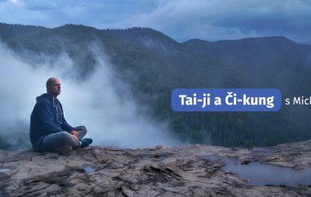TAI-ČI A ČI-KUNG